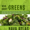 'Wild About Greens' Book Review