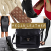 Cruelty-Free Fashion Friday: Vegan Leather