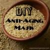DIY Anti-Aging Mask