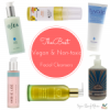 The Best Vegan & Non-Toxic Facial Cleansers