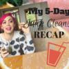 My 5-Day Juice Cleanse Recap