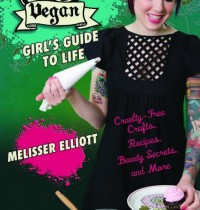 'The Vegan Girl's Guide to Life' – Get It!