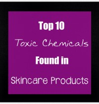 Top 10 Toxic Chemicals Found in Skincare