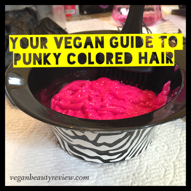vegan guide to punky colored hair
