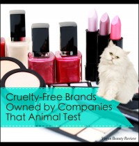 The Dilemma: Cruelty-Free Brands Owned by Companies That Animal Test