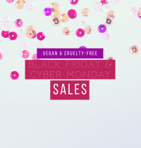 Epic Vegan & Cruelty-Free Black Friday & Cyber Monday Sales
