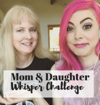 Whisper Challenge with My Mama [VIDEO]