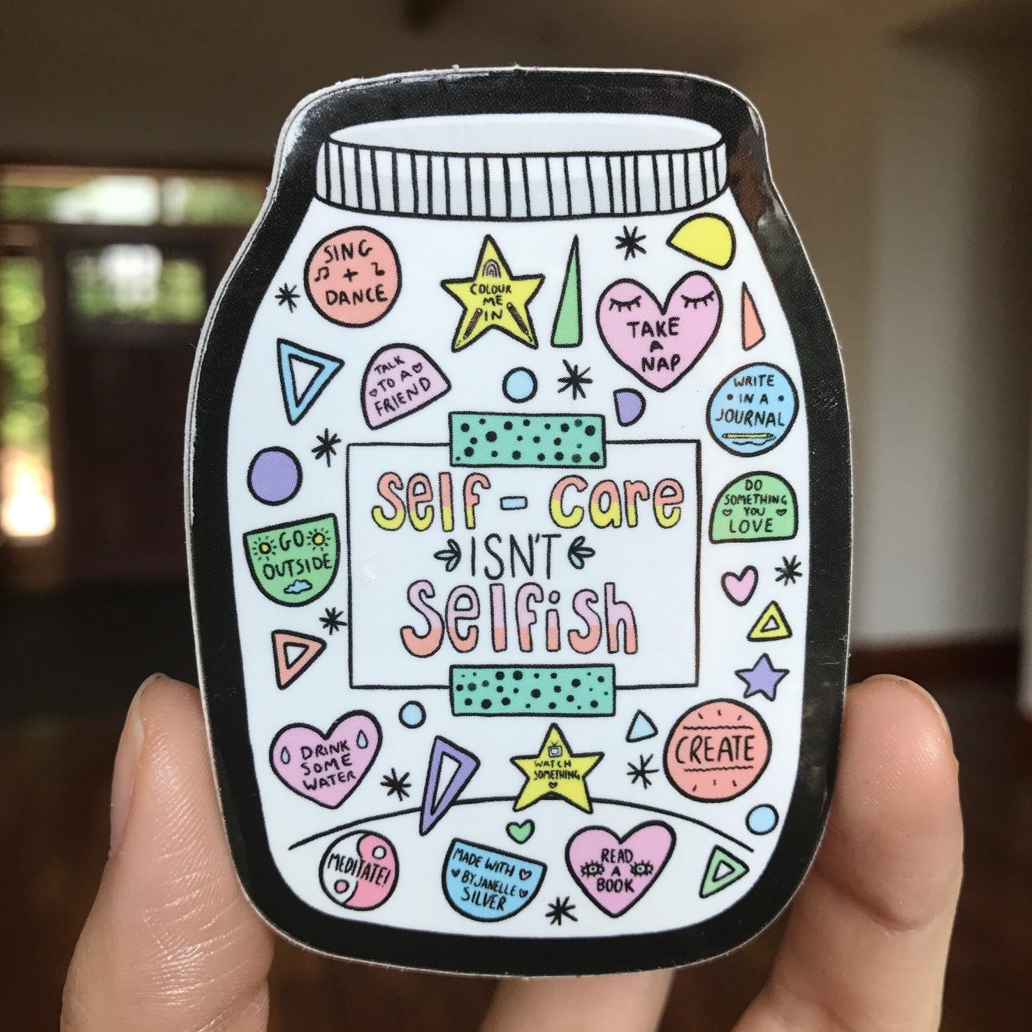 self-care isn't selfish sticker