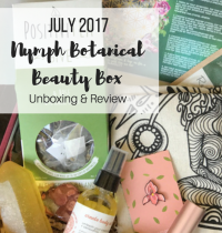 Nymph Botanical Beauty Box July 2017 Unboxing & Review [VIDEO]
