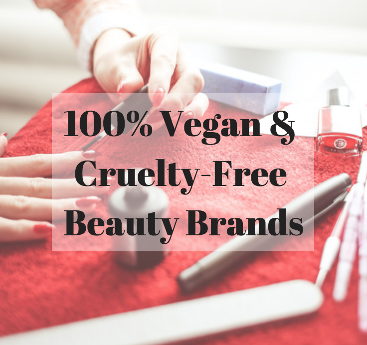 List of 100% Vegan & Cruelty-Free Beauty Brands