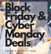 Epic Vegan & Cruelty-Free Black Friday & Cyber Monday Deals