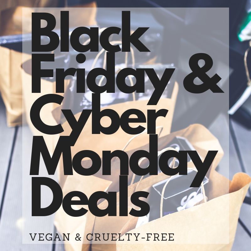 cruelty-free Black Friday and cyber monday