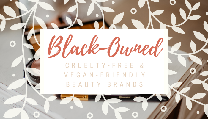 black-owned vegan beauty brands